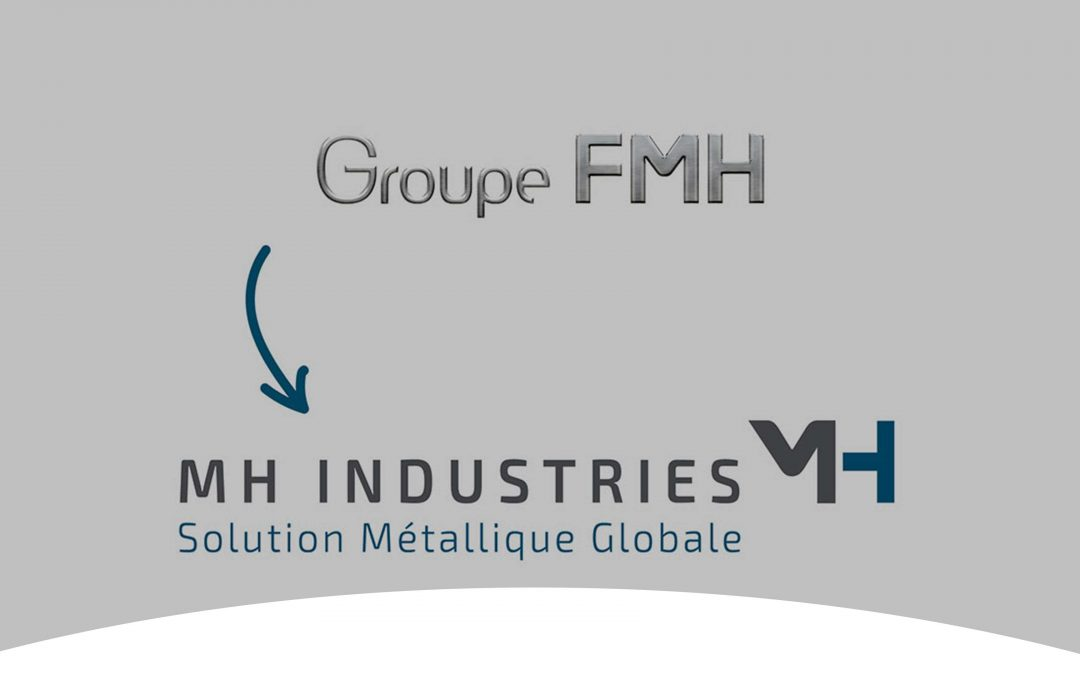 The FMH Group becomes MH Industries!